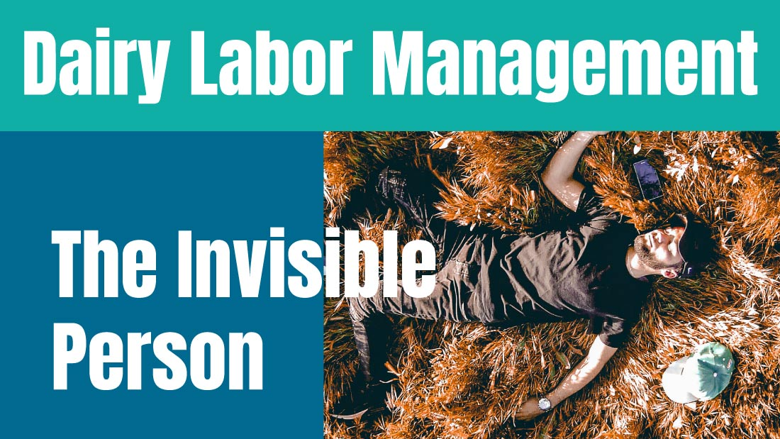 Dairy Labor Management: The Invisible Person
