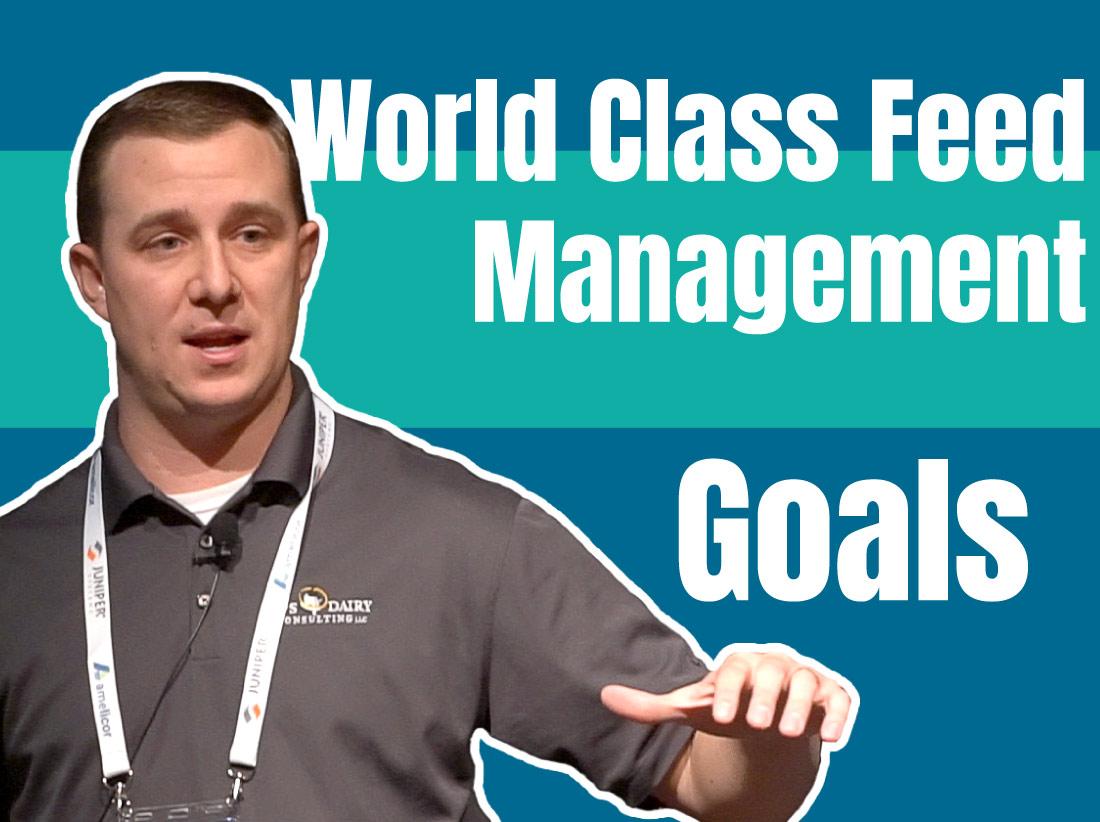 World Class Feed Management Goals